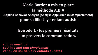Marie Bardot a mis en place la méthode A.B.A Applied Behavior Analysis (Analyse Appliquée du comportement)  pour sa fille Lily - enfant #autiste