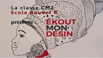 Ateliers Web Reporter CINOR - Ekout mon désin - CM2 Bouvet B Saint-Denis