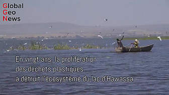 GlobalGeoNews / Ethiopie : Menace sur le Lac Hawassa #Plastiques #Recyclage #Environnement