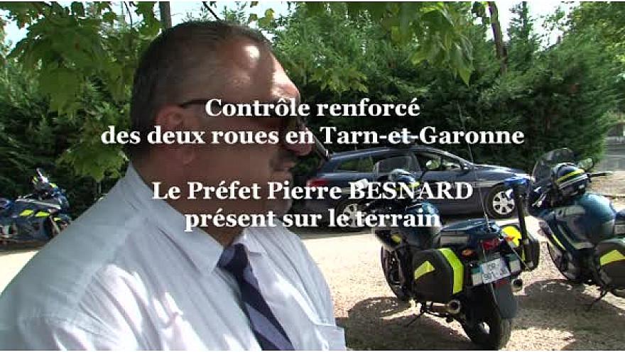 Pierre BESNARD Préfet de Tarn-et-Garonne accentue les contrôles des 2 roues sur le département #TvLocale_fr