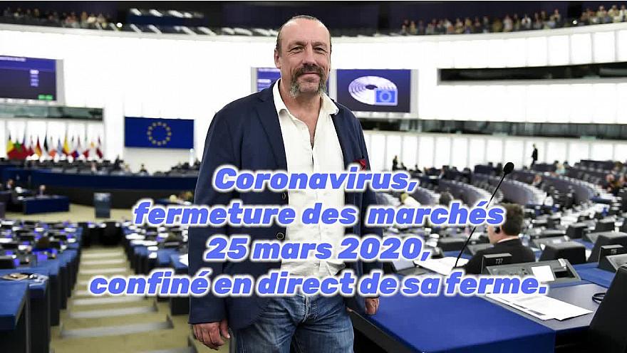 @Benoît Biteau, coronavirus et fermeture des marchés