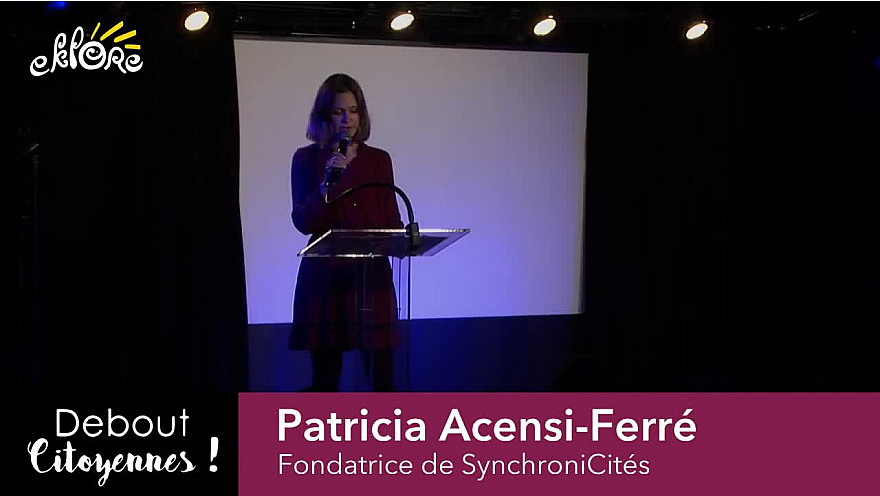 Association EKLORE : Patricia Acensi-Ferré - Debout Citoyennes @eklorefrance