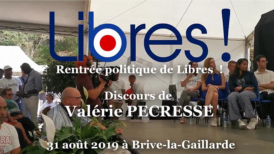Soyons Libres ! Discours de Valérie PECRESSE pour la Rentrée Politique de Libres le 30 aout 2019 à Brive-la-Gaillarde @vpecresse @SoyonsLibres