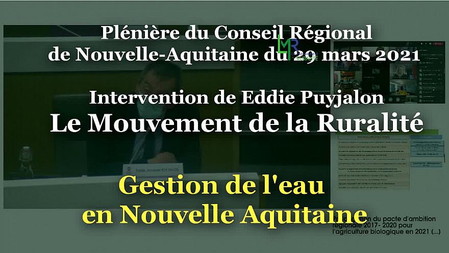 Intervention du Mouvement de la Ruralité sur la Gestion de l'Eau en Nouvelle Aquitaine @EddiePuyjalon @LeMouvRuralite @LMR_NAquitaine @NvelleAquitaine