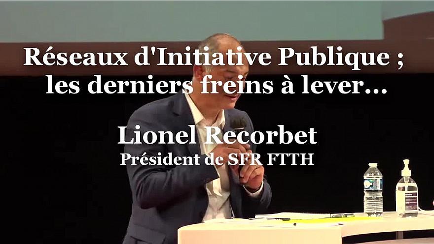 Lionel Recorbet, Président de SFR FTTH à RuraliTIC 2020 @lionelrecorbet #ftth @MTN_cote #Ruralitic2020 @cantalauvergne @SFR